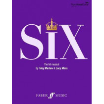 SIX: The Musical Songbook by Toby Marlow, 9780571541515