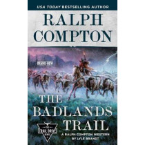 Ralph Compton The Badlands Trail by Lyle Brandt, 9780593100776