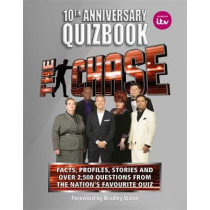The Chase 10th Anniversary Quizbook: The ultimate book of the hit TV Quiz Show by ITV Ventures Limited, 9780600636342