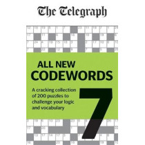 Telegraph Codewords Volume 7: A cracking collection of over 200 puzzles to challenge your logic and vocabulary by Telegraph Media Group Ltd, 9780600636687