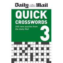 Daily Mail Quick Crosswords Volume 3: 200 new puzzles from the Daily Mail by Daily Mail, 9780600636762