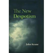 The New Despotism by John Keane, 9780674660069