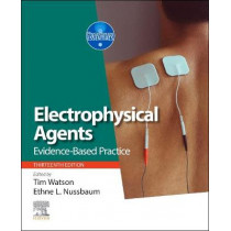 Evidence-based Electrotherapy: Evidence-based Practice by Tim Watson, 9780702051517