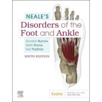 Neale's Disorders of the Foot and Ankle by J. Gordon Burrow, 9780702062230