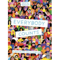 Everybody Counts: A counting story from 0 to 7.5 billion by Kristin Roskifte, 9780711245235