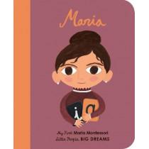 Maria Montessori: My First Maria Montessori by Maria Isabel Sanchez Vegara, 9780711245921