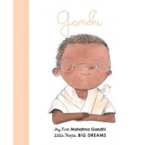 Mahatma Gandhi: My First Mahatma Gandhi by Maria Isabel Sanchez Vegara, 9780711246089