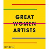 Great Women Artists by Phaidon Editors, 9780714878775