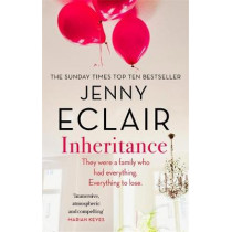 Inheritance: The new novel from the author of Richard & Judy bestseller Moving by Jenny Eclair, 9780751567038