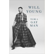 To be a Gay Man by Will Young, 9780753554241