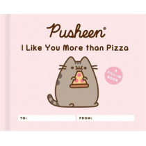 Pusheen: I Like You More than Pizza: A Fill-In Book by Claire Belton, 9780762496969
