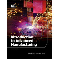 Introduction to Advanced Manufacturing by Ramy Harik, 9780768093278