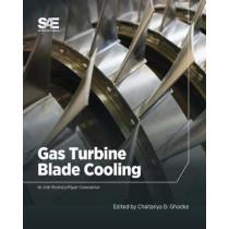 Gas Turbine Blade Cooling by Chaitanya Ghodke, 9780768095029
