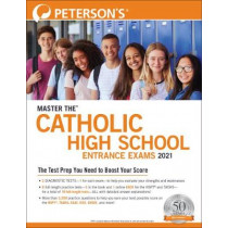 Master the Catholic High School Entrance Exams 2021 by Peterson's, 9780768944013