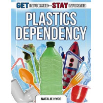 Plastics Dependency by Natalie Hyde, 9780778772798