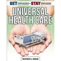Universal Health Care by Heather C. Hudak, 9780778772804