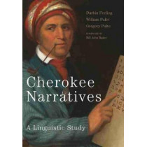 Cherokee Narratives: A Linguistic Study by Durbin Feeling, 9780806159874