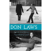 Don Laws: The Life of an Olympic Figure Skating Coach by Beverly Ann Menke, 9780810885349