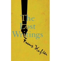 The Lost Writings by Kafka, Franz, 9780811228015
