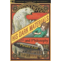 His Dark Materials and Philosophy by Richard Greene, 9780812694864