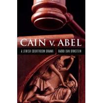 Cain v. Abel: A Jewish Courtroom Drama by Dan Ornstein, 9780827614673
