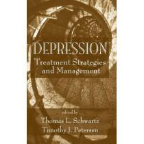 Depression: Treatment Strategies and Management by Thomas L. Schwartz, 9780849340277