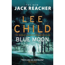 Blue Moon: (Jack Reacher 24) by Lee Child, 9780857503633