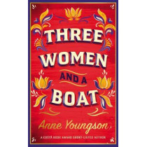 Three Women and a Boat by Anne Youngson, 9780857527097