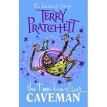The Time-travelling Caveman by Terry Pratchett, 9780857536020