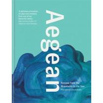 Aegean: Recipes from the Mountains to the Sea by Marianna Leivaditaki, 9780857838070