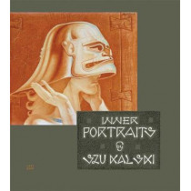 Inner Portraits: Revised and Enlarged Edition by Stanislav Szukalski, 9780867198799