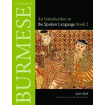 Burmese (Myanmar): An Introduction to the Script by John Okell, 9780875806433