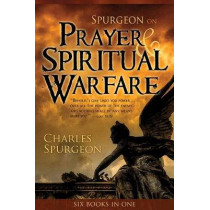 Spurgeon on Prayer and Spiritual Welfare by C Spurgeon, 9780883685273