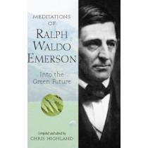 Meditations of Ralph Waldo Emerson by Chris Highland, 9780899973524