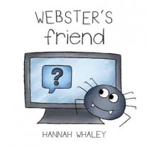 Webster's Friend by Hannah Whaley, 9780993001246