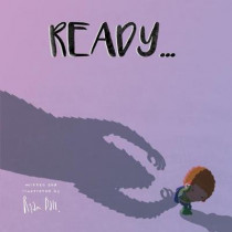 Here I Come... (Ready or Not) by Ryan Ball, 9780995732391