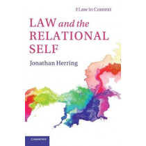 Law and the Relational Self by Jonathan Herring, 9781108425131