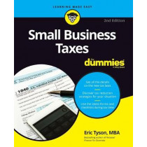 Small Business Taxes For Dummies by Eric Tyson, 9781119517849