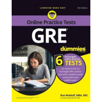 GRE For Dummies: with Online Practice by Ron Woldoff, 9781119550785