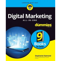 Digital Marketing All-In-One For Dummies by Stephanie Diamond, 9781119560234