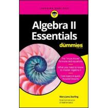 Algebra II Essentials For Dummies by Mary Jane Sterling, 9781119590873
