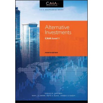 Alternative Investments: CAIA Level I by Donald R. Chambers, 9781119604143