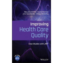 Improving Health Care Quality: Case Studies with JMP by Mary Ann Shifflet, 9781119604617