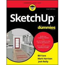 SketchUp For Dummies by Bill Fane, 9781119617938