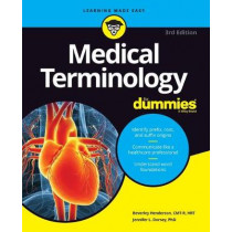 Medical Terminology For Dummies by Beverley Henderson, 9781119625476