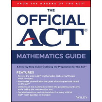 The Official ACT Mathematics Guide by ACT, 9781119634379