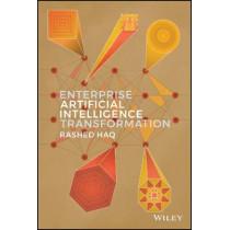 Enterprise Artificial Intelligence Transformation by Rashed Haq, 9781119665939