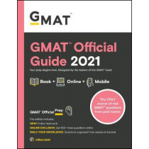 GMAT Official Guide 2021: Book + Online by GMAC (Graduate Management Admission Council), 9781119687825