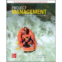 ISE Project Management: The Managerial Process by Erik Larson, 9781260570434