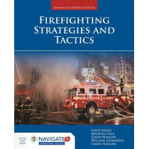 Firefighting Strategies And Tactics by James S. Angle, 9781284116007